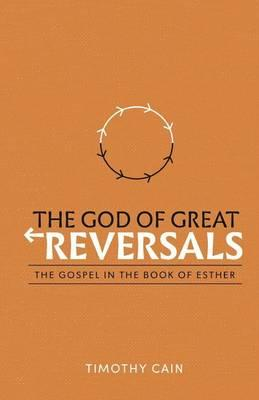 The God of Great Reversals
