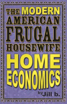 The Modern American Frugal Housewife Book #1