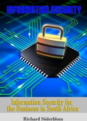 Information Security for the Business in South Africa