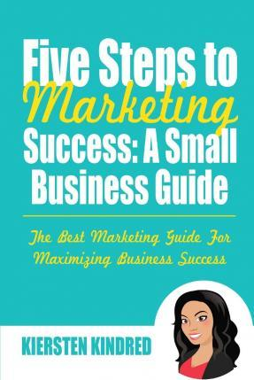 Five Steps to Marketing Success