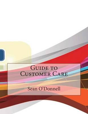 Guide to Customer Care