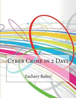 Cyber Crime in 2 Days