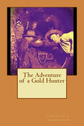 The Adventure of a Gold Hunter