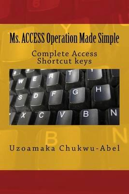 Ms. Access Operation Made Simple