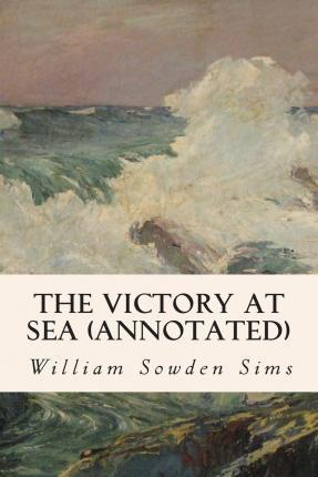 The Victory at Sea (Annotated)