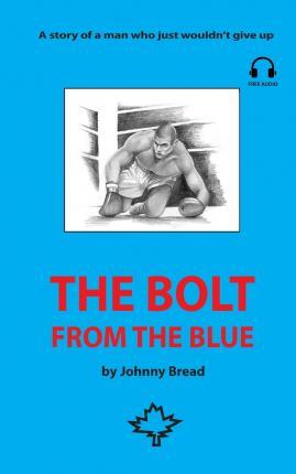 The Bolt from the Blue