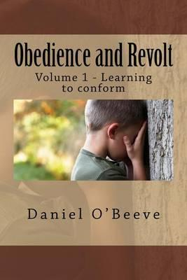 Obedience and Revolt