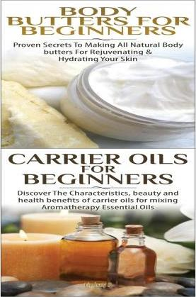Body Butters for Beginners & Carrier Oils for Beginners