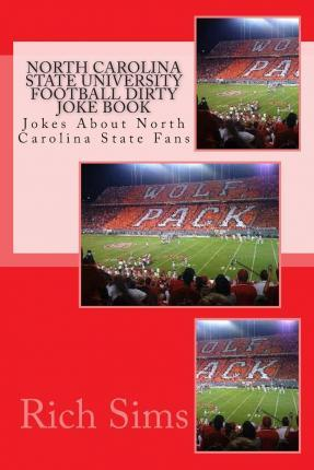 North Carolina State University Football Dirty Joke Book