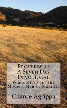 Proverbs 12 - A Seven Day Devotional