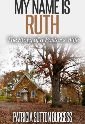 My Name Is Ruth 2.0  The Story of a Pastor's Wife