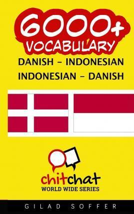6000+ Danish - Indonesian Indonesian - Danish Vocabulary
