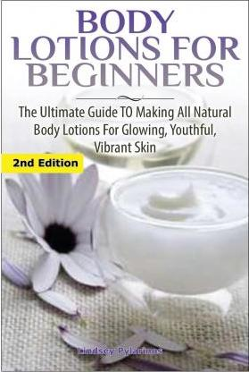 Body Lotions for Beginners