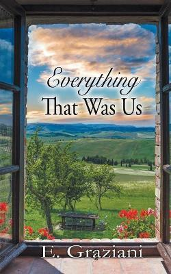 Everything That Was Us