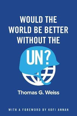 Would the World Be Better Without the UN?