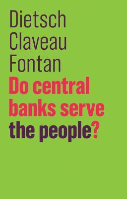 Do Central Banks Serve the People?