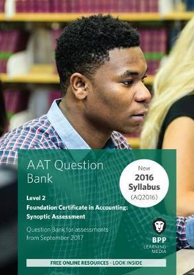 AAT Foundation Certificate in Accounting Level 2 Synoptic Assessment: Question Bank