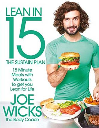 Lean in 15 - The Sustain Plan : 15 Minute Meals and Workouts to Get You Lean for Life