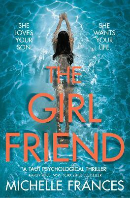 The Girlfriend : The Most Gripping Debut Psychological Thriller of the Year