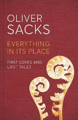Everything in Its Place : First Loves and Last Tales