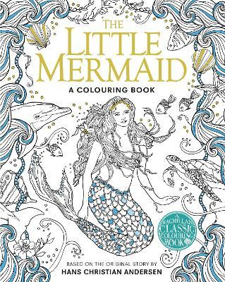 The Little Mermaid Colouring Book Hans Christian Andersen