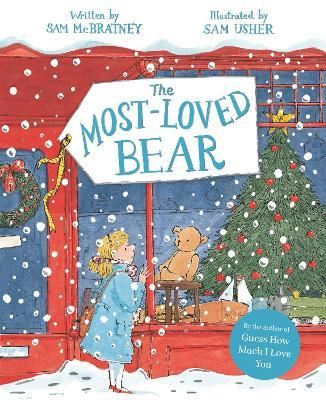 Image result for THE MOST-LOVED BEAR by Sam McBratney & Sam Usher.