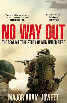 No Way Out : The Searing True Story of Men Under Siege