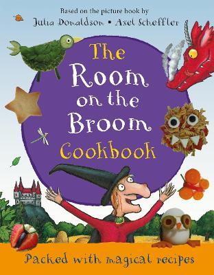 The Room on the Broom Cookbook