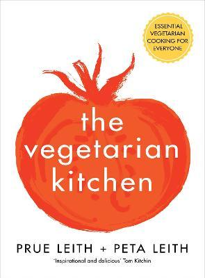 The Vegetarian Kitchen  Essential Vegetarian Cooking for Everyone