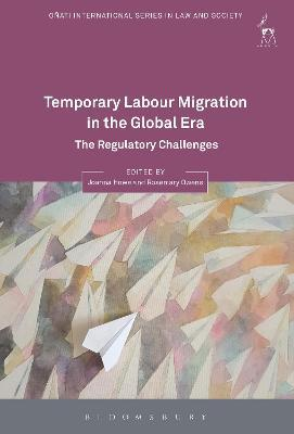 Temporary Labour Migration in the Global Era  The Regulatory Challenges