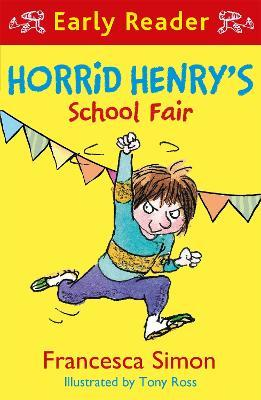 Horrid henry early reader horrid henrys school fair francesca horrid henry early reader horrid henrys school fair expocarfo Choice Image