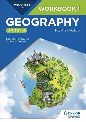 Progress in geography key stage 3 workbook 1 units 1 5 stephen progress in geography key stage 3 workbook 1 units 1 5 gumiabroncs Gallery