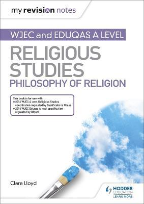 My Revision Notes WJEC and Eduqas A level Religious Studies Philosophy of Religion