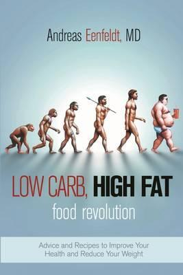 Book: Low Carb, High Fat Food Revolution