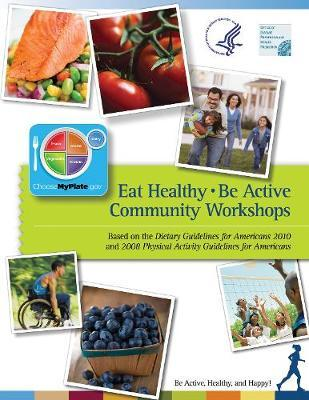 Eat Healthy, Be Active : Community Workshops – Department of Health and Human Services