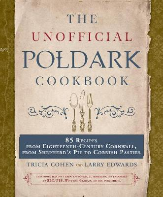 Unofficial Poldark Cookbook