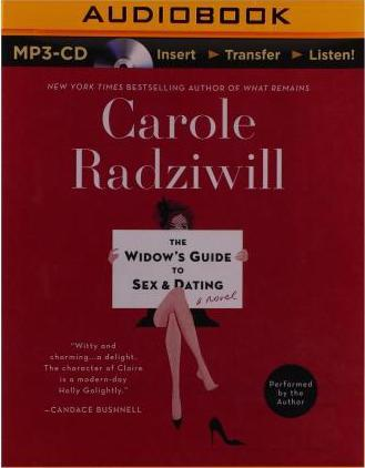 The widows guide to sex and dating carole