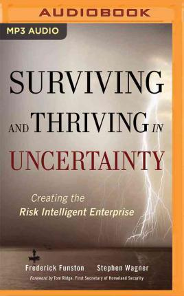 Thebridgelondon-ils.co.uk Surviving and Thriving in Uncertainty : Creating the Risk Intelligent Enterprise image