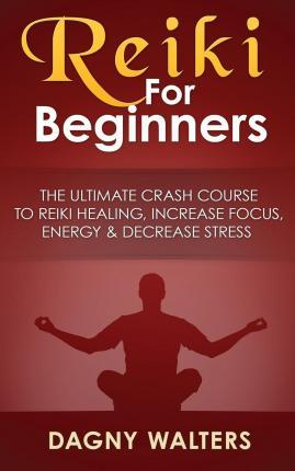 pdf free reiki for beginners the ultimate crash course