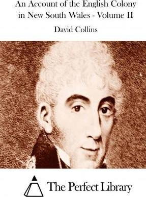 An Account of the English Colony in New South Wales - Volume II