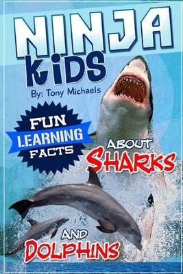 Fun Learning Facts about Sharks and Dolphins