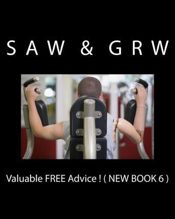 Valuable Free Advice ! ( New Book 6 )  New S U R V I V A L Information