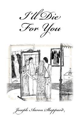 I'll Die For You Cover Image