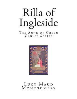 Rilla of Ingleside  The Anne of Green Gables Series