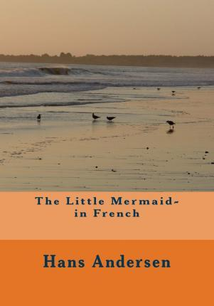 The Little Mermaid- In French