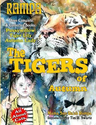 Rampa  The Tigers of Autumn