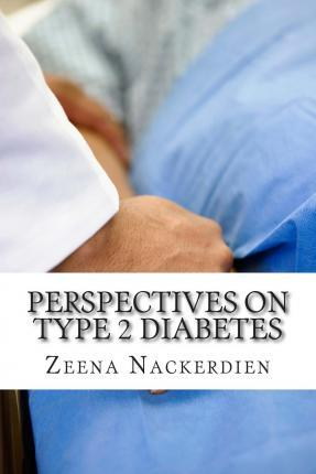Perspectives on Type 2 Diabetes