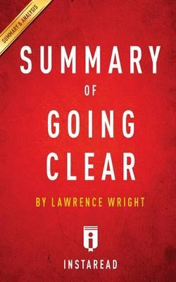 Summary of Going Clear  By Lawrence Wright - Includes Analysis