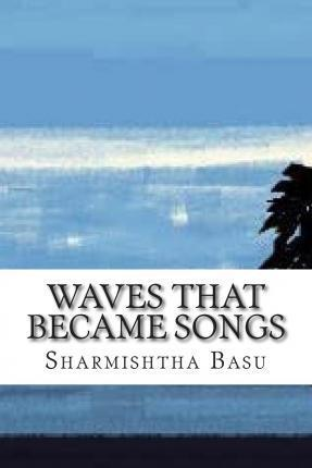 Waves That Became Songs