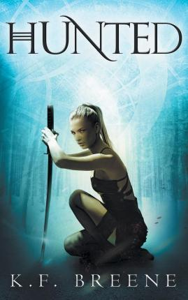 Hunted (Warrior Chronicles #2)